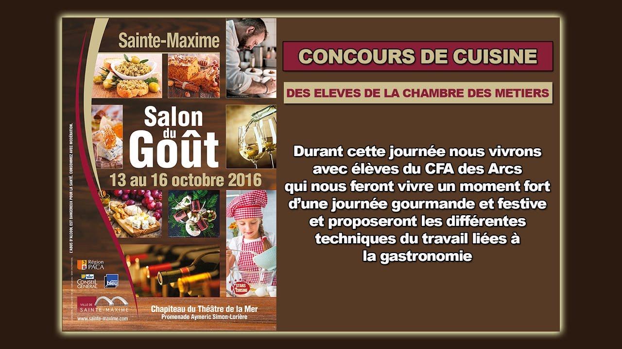 concours de cuisine: salon du goût sainte-maxime 2016 - youtube