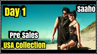 Saaho Box Office Collection Day  1 Advance Sales In USA