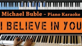 Michael Buble - I Believe in You - LOWER Key (Piano Karaoke / Sing Along)