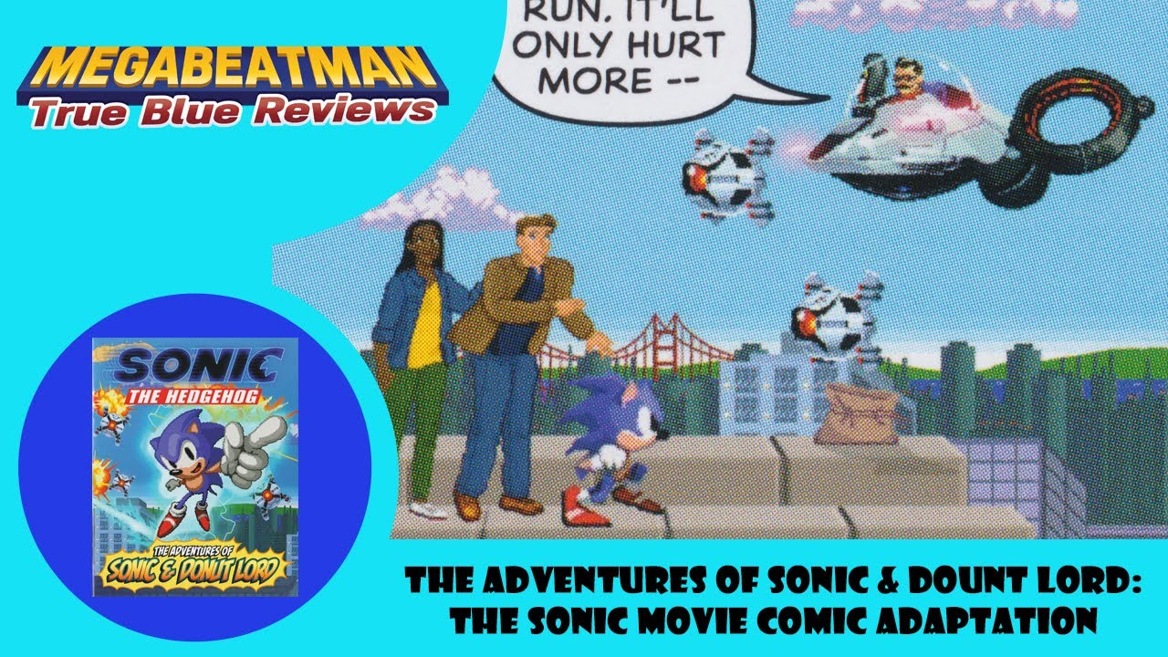 The Adventures Of Sonic Donut Lord A Comic Movie Review By Megabeatman Youtube