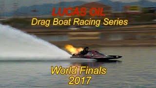 Lucas Oil Drag Boat Racing Series  World Finals 2017