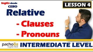 Lesson 4 – Relative Clauses and Relative Pronouns - Where, Who, Which, Whom, Whose. thumbnail