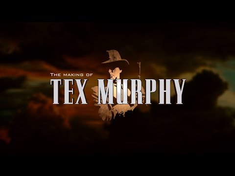 The Making of Tex Murphy - Full Documentary (Official)