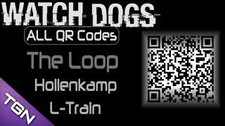 All Watch Dogs Qr Codes - The Loop Hollenkamp L-train Security Cameras Audio Files