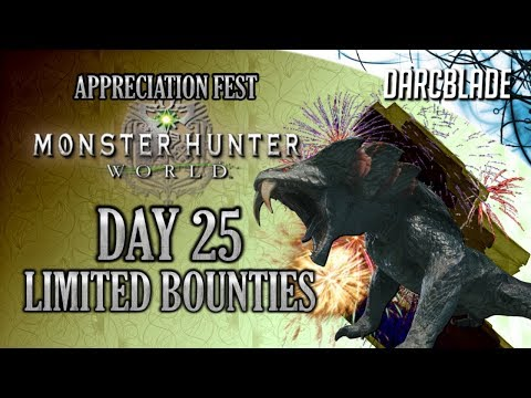 Day 25 : Appreciation Fest Limited Bounties : Monster Hunter World thumbnail
