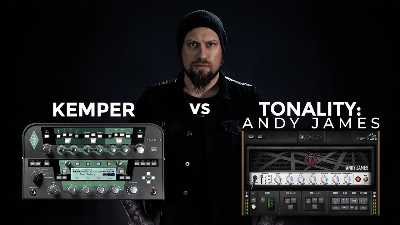 Andy James: Tonality - Kemper vs Plugin Presets