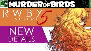 Everything You Need To Know About RWBY Volume 5!!!