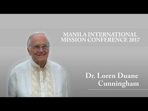 Manila International Mission Conference 2017 Rev. Dr. Loren Cunningham II