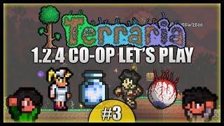 Cthulu & Blood Moons! Mining Like Men! || Terraria Co-Op Survival [Episode 3]