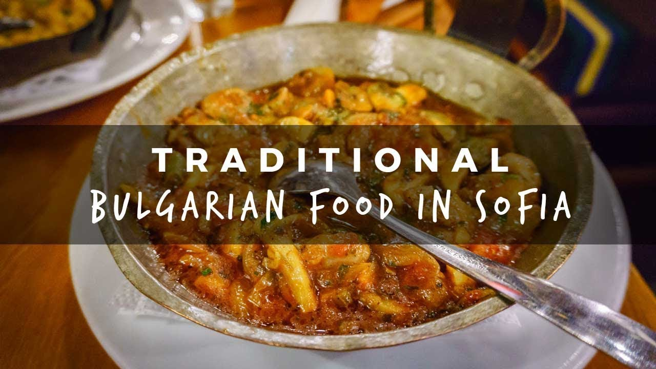 Traditional bulgarian food in sofia youtube traditional bulgarian food in sofia forumfinder Choice Image