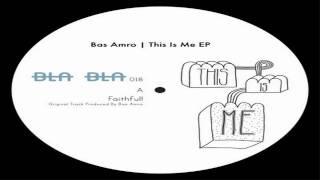 Bas Amro - Faithfull