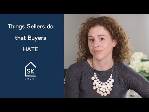 Things Sellers do that Buyers HATE...