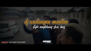 Download dj angklung slow bass || undangan mantan || remix(dj Loly)