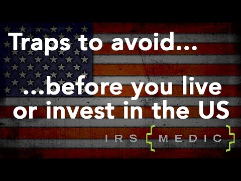 How non-US persons can avoid tax traps when living or investing in the United States
