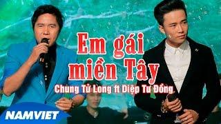 Em Gái Miền Tây - Chung Tử Long, Diệp Tư Đồng [MV HD OFFICIAL]