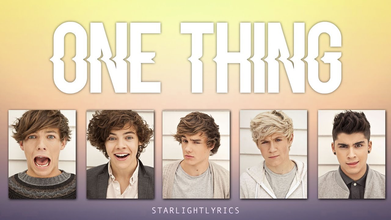 Download One Direction - One Thing (Lyrics + Pictures)