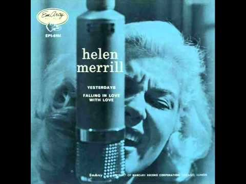 Helen Merrill with Quincy Jones Sextet - Yesterdays Mp3