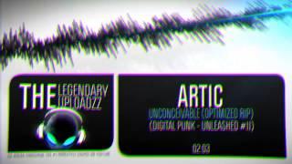 Artic - Unconceivable (Optimized Rip) [HQ + HD]