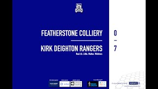 Featherstone Colliery Match Highlights
