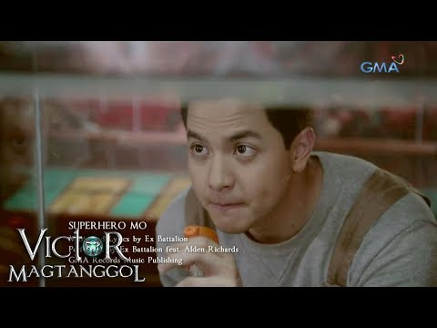 Victor Magtanggol: Superhero Mo by Ex Battalion feat. Alden Richards - Music video - 동영상