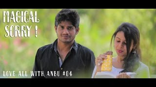 Magical Sorry | Love All With Anbu #4 | Smile Mixture