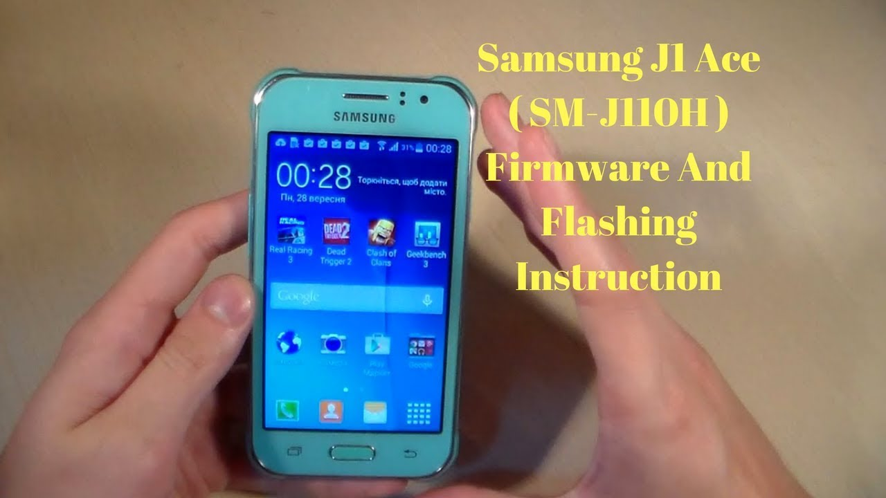 Samsung J1 Ace (SM J110H) Firmware And Flashing Instruction