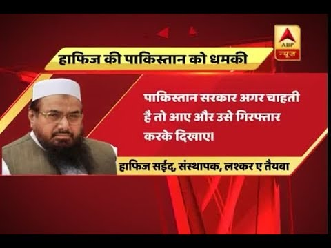 Come and arrest me, Hafiz Saeed challenges Pakistan government