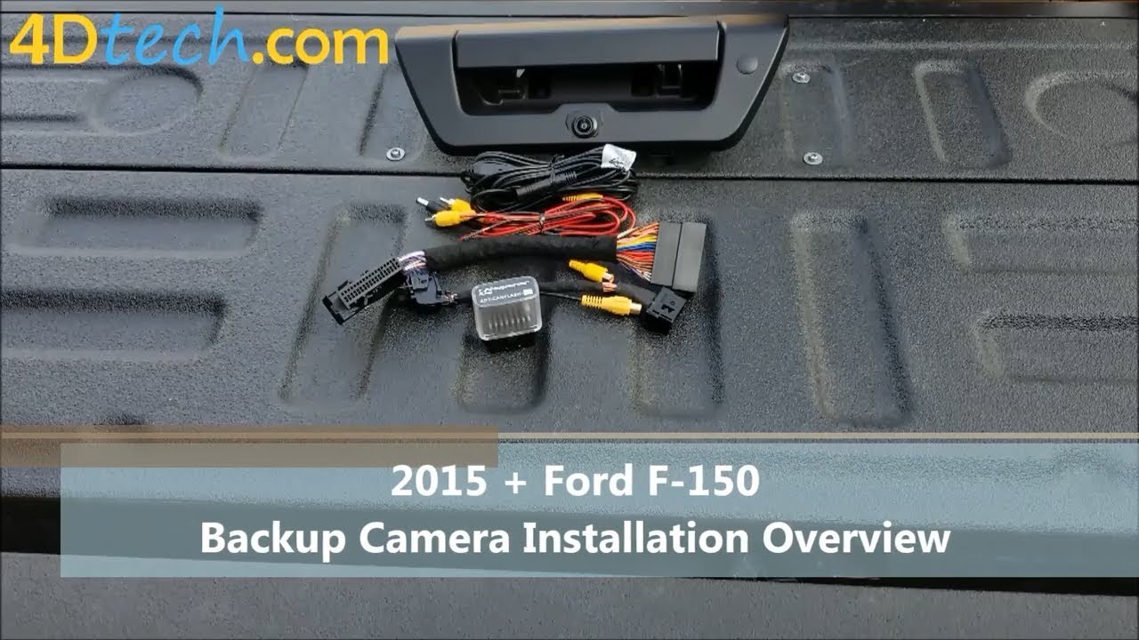 2015  Ford F-150 Backup Camera Installation
