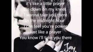 Lika a prayer  - Jay Smith Lyrics