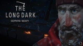 The Long Dark - Meet Dave - Intro - Interloper