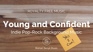 Young and Confident - Royalty Free/Music Licensing