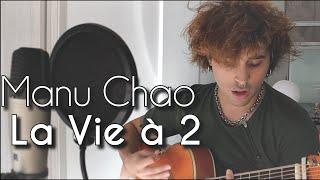 Manu Chao - La Vie a 2 [Ruido Spanish Cover]