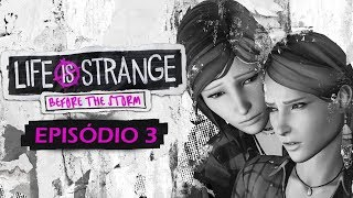 Life is Strange: Before The Storm - Episódio 3: Inferno Vazio - FINAL ÉPICO [ PC - Playthrough ]