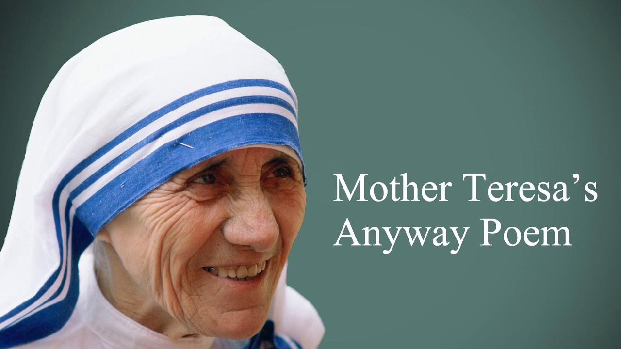 Mother Teresa's Anyway Poem - YouTube