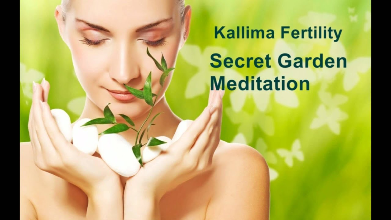 Increase Fertility   Secret Garden Meditation
