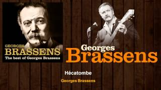 Georges Brassens - Hécatombe