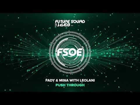 Fady & Mina feat. Leolani - Push Through