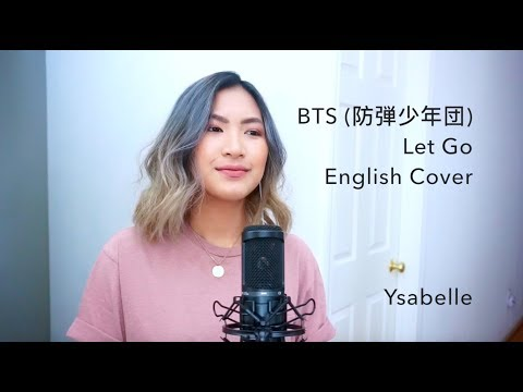 BTS (防弾少年団) - Let Go [English Cover]