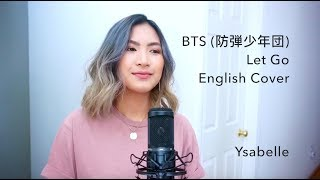Download BTS (防弾少年団) - Let Go [English Cover]