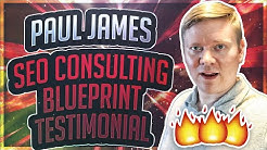 SEO Consulting Blueprint Testimonial - Paul James
