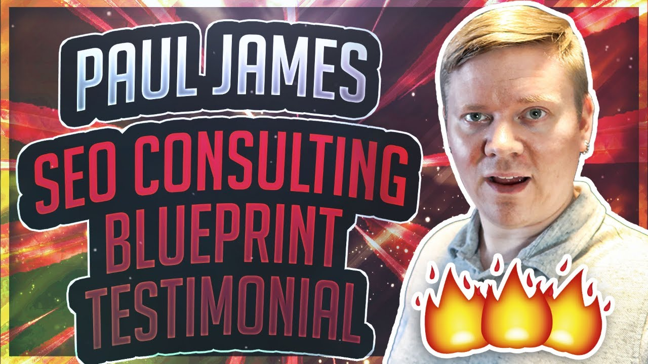 Seo consulting blueprint testimonial paul james youtube seo consulting blueprint testimonial paul james malvernweather Images
