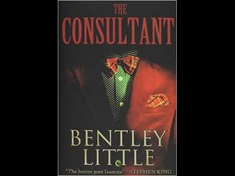 THE CONSULTANT written by Bentley Little