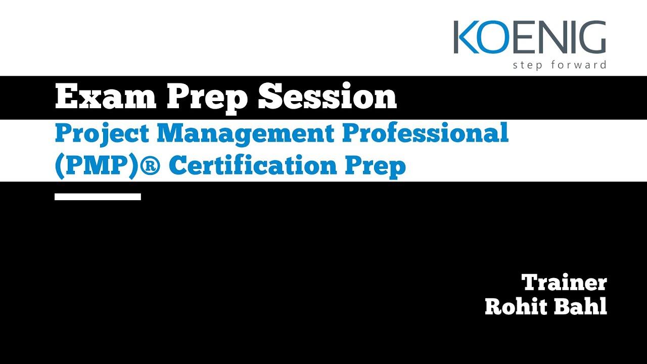 Download Exam Prep Session   Project Management Professional (PMP)® Certification Prep  Koenig