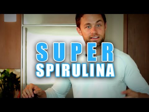 Spirulina - Just How Super Is Spirulina?