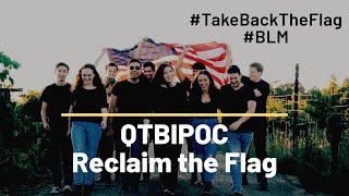 Take Back The Flag | National Anthem Social Justice Piece