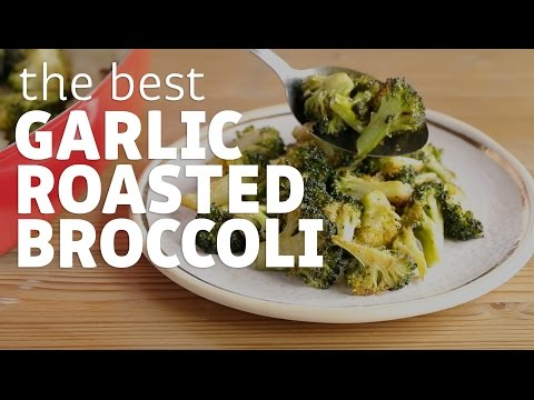 How to Make the Best Garlic Roasted Broccoli Ever