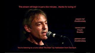 Chuck Brodsky Weekly Live Stream #2
