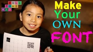 How to Make Your Own Font | Full-Time Kid
