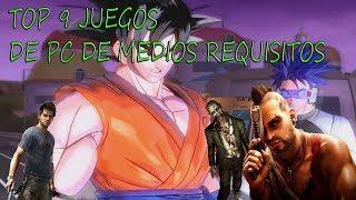 TOP 9 JUGOS DE PC MEDIOS REQUISITOS!!! 2018!!