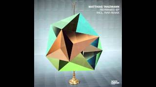 Matthias Tanzmann - Soul Mate (MHR070)